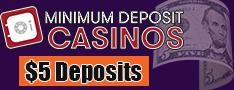 5 deposit casinos